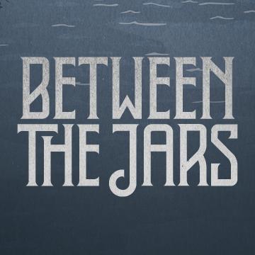 Between The Jars