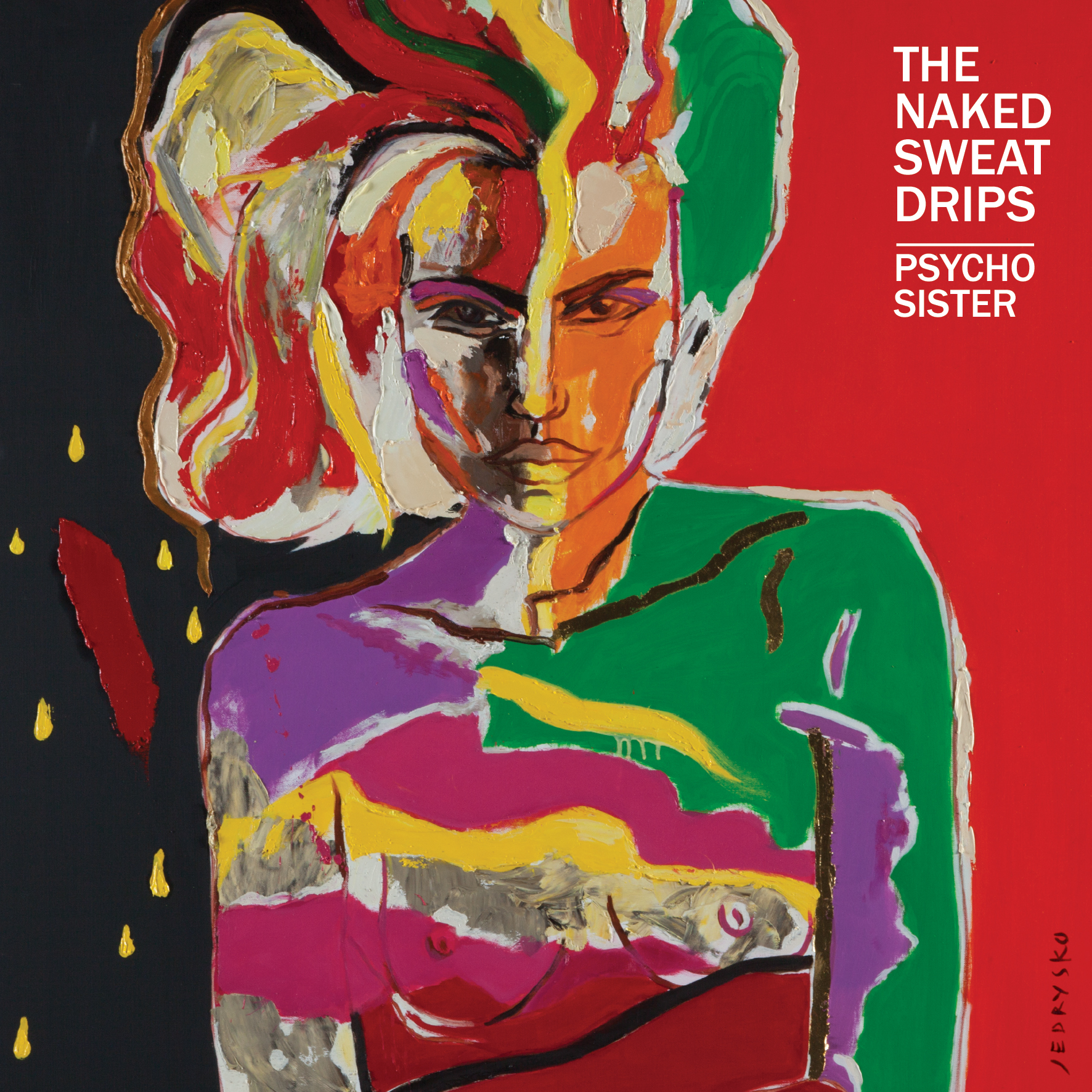 The Naked Sweat Drips