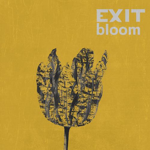 Exit Bloom