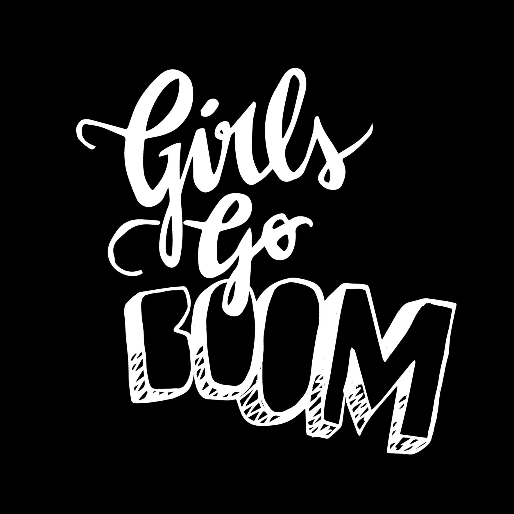 Girls go BOOM