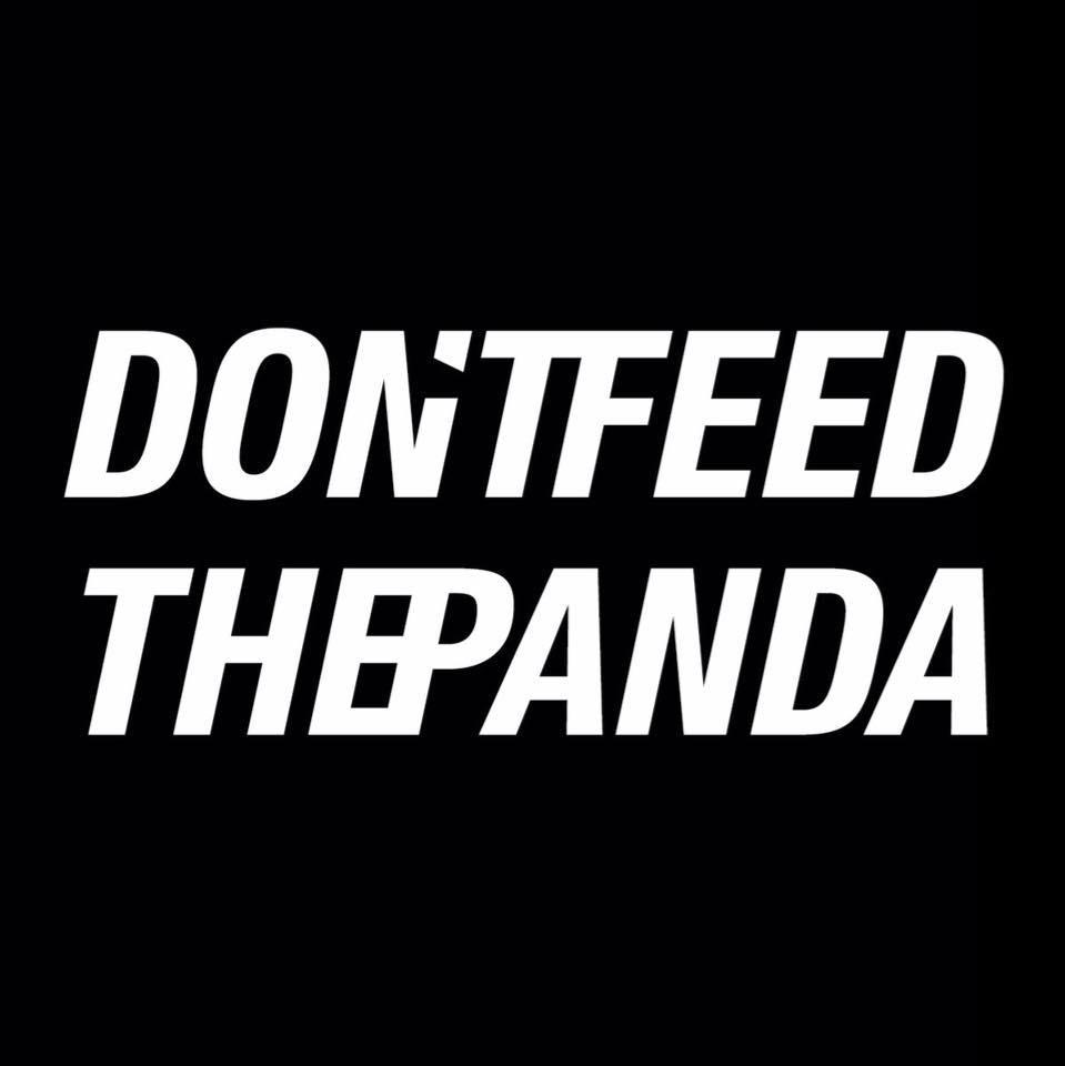 Don't Feed the Panda