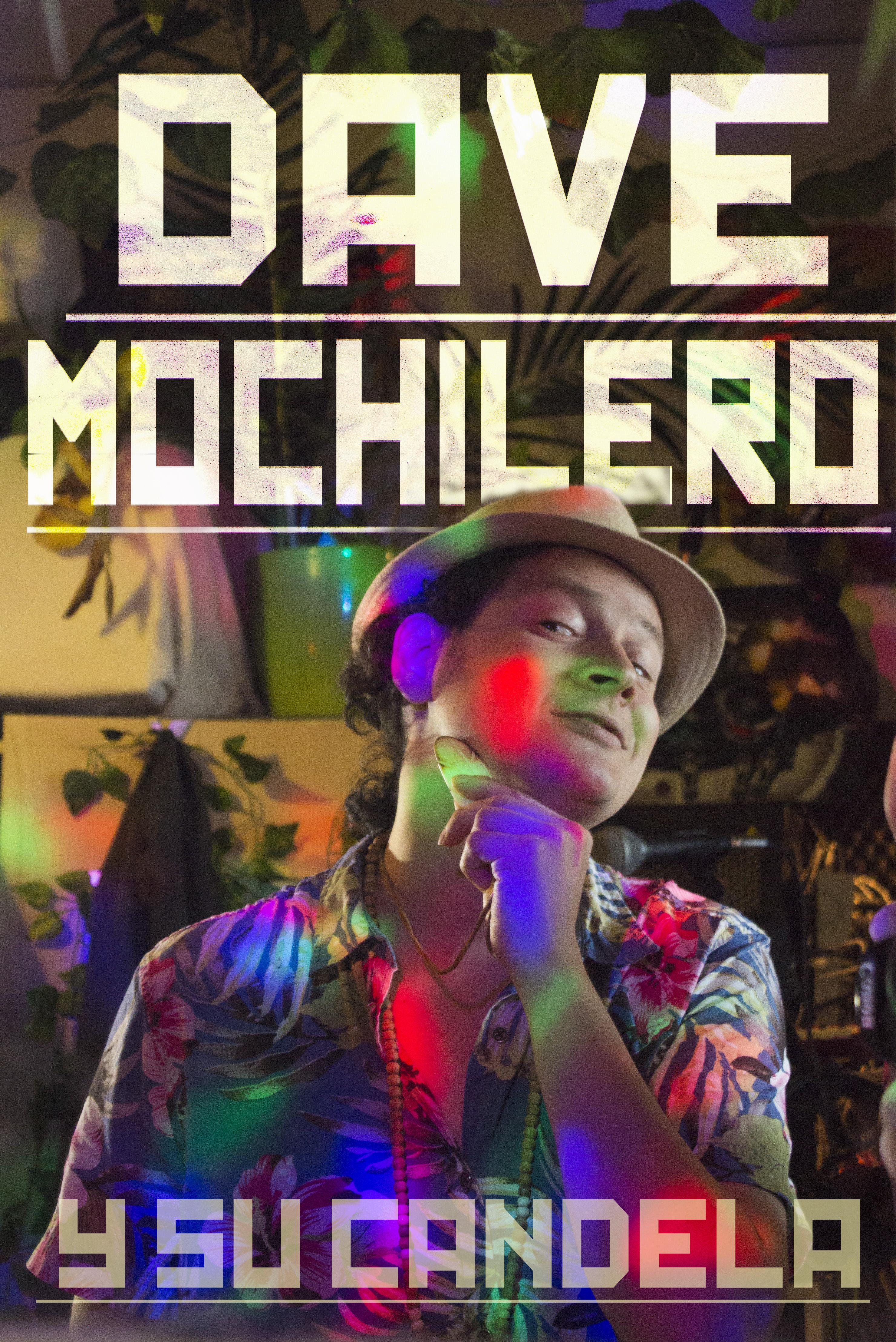 Dave Mochilero y Su Candela