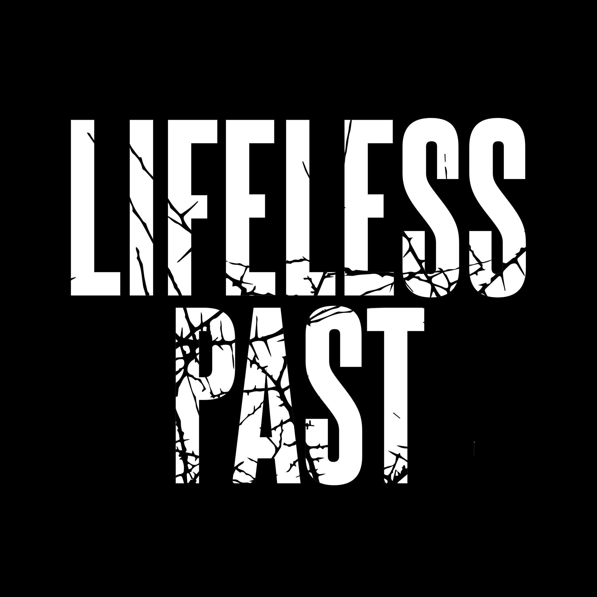 Lifeless Past