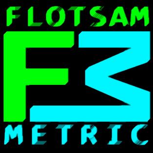 Flotsam Metric