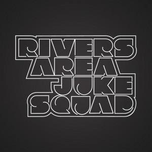 Rivers Area Juke Squad